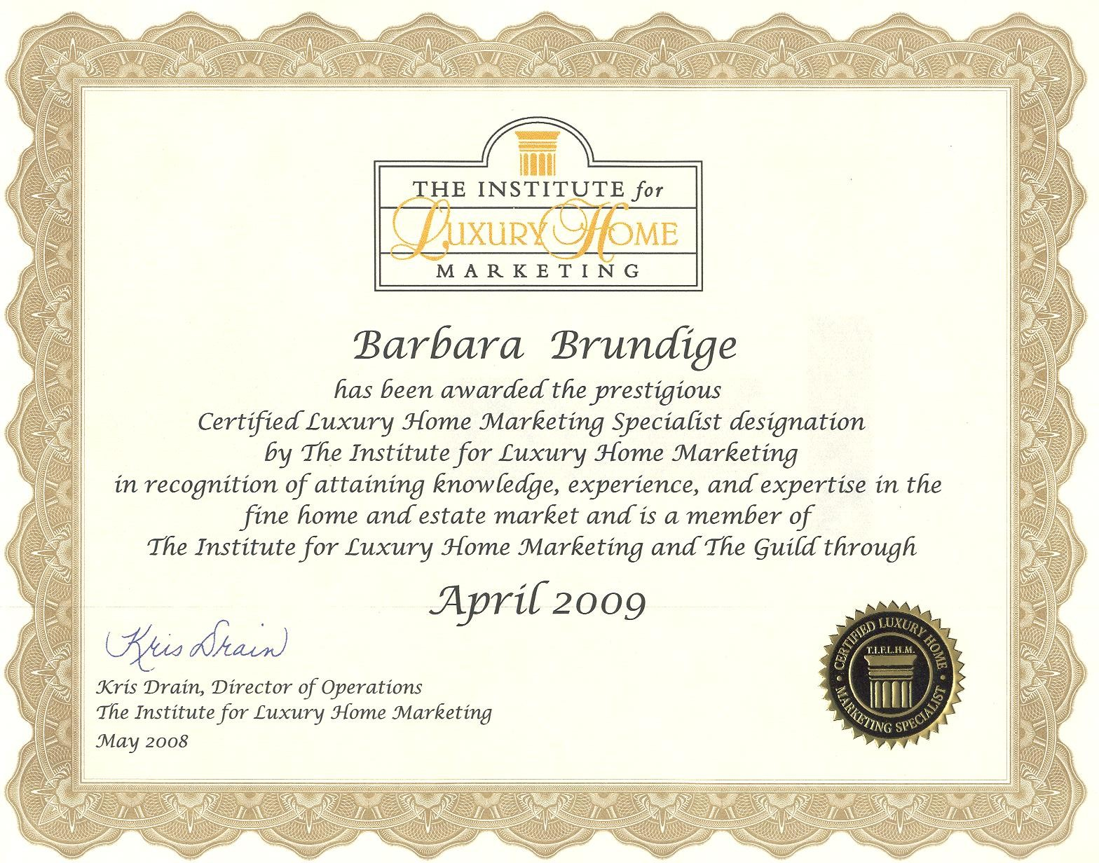 ... 2009 Certified Luxury Home Marketing Specialist (click To Download) ...