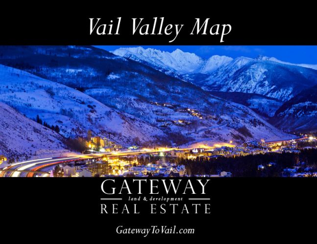 Gateway Real Estate - Vail Valley, Colorado | About Vail Valley